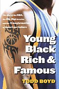 Young Black Rich & Famous The Rise Of