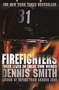 Firefighters: Their Lives in Their Own Words Cover