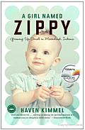 A Girl Named Zippy: Growing up Small in Mooreland, Indiana Cover