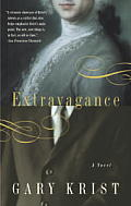 Extravagance: A Novel