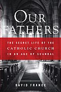 Our Fathers Secret Life Of The Catholic