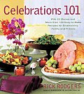 Celebrations 101 by Rick Rodgers