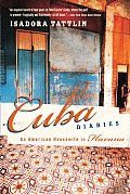 Cuba Diaries An American Housewife in Havana