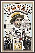 Ponzi The Incredible True Story Of The