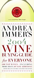 Andrea Immers 2004 Wine Buying Guide For Everyone