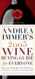 Andrea Immers 2005 Wine Buying Guide For Everyone