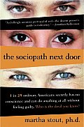 Sociopath Next Door The Ruthless Versus the Rest of Us