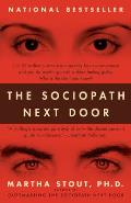 The Sociopath Next Door: The Ruthless versus the Rest of Us Cover