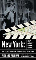New York: The Movie Lover's Guide: The Ultimate Insider Tour of Movie New York Cover