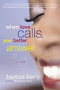 When Love Calls You Better Answer