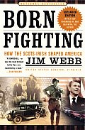 Born Fighting: How the Scots-Irish Shaped America Cover