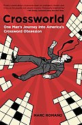 Crossworld: One Man's Journey Into America's Crossword Obsession Cover