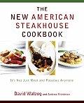 New American Steakhouse Cookbook