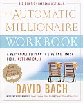 The Automatic Millionaire Workbook: A Personalized Plan to Live and Finish Rich. . . Automatically Cover
