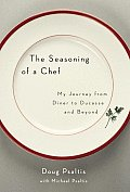 Seasoning Of A Chef My Journey From Din