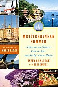 Mediterranean Summer A Season on Frances Cote DAzur & Italys Costa Bella