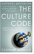 Culture Code An Ingenious Way to Understand Why People Around the World Buy & Live as They Do