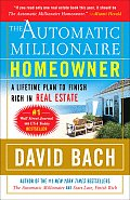 The Automatic Millionaire Homeowner: A Lifetime Plan to Finish Rich in Real Estate Cover