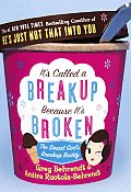 It's Called a Breakup Because It's Broken: The Smart Girl's Break-Up Buddy Cover