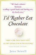 I'd Rather Eat Chocolate: Learning to Love My Low Libido