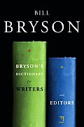 Brysons Dictionary for Writers & Editors