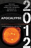 Apocalypse 2012: An Investigation Into Civilization's End Cover