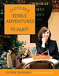 Clotildes Edible Adventures In Paris