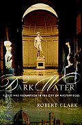 Dark Water Flood & Redemption in the City of Masterpieces