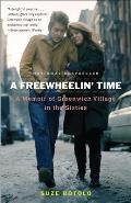 Freewheelin Time A Memoir of Greenwich Village in the Sixties
