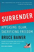 Surrender: Appeasing Islam, Sacrificing Freedom