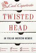 Twisted Head: An Italian-American Memoir