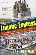Lunatic Express Discovering the...
