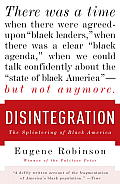 Disintegration: The Splintering of Black America Cover