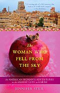 Woman Who Fell from the Sky An American Womans Adventures in the Oldest City on Earth