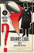 Johannes Cabal the Detective Johannes Cabal Book 2