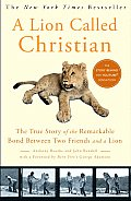 Lion Called Christian (09 Edition)