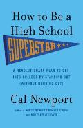 How to Be a High School Superstar