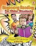 Beginning Reading for Older Students