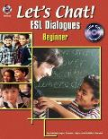 Beginner (Let's Chat! ESL Dialogues)