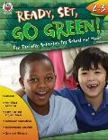 Ready, Set, Go Green! Grades 2-3: Eco-Friendly Activities for School and Home (Ready, Set, Go Green!)