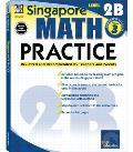 Singapore Math Practice, Level 2b (Singapore Math Practice)