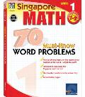Singapore Math 70 Must-Know Word Problems, Level 1 (Singapore Math 70 Must Know Word Problems)
