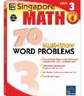 Singapore Math 70 Must-Know Word Problems, Level 3 Grade 4