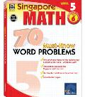 Singapore Math 70 Must Know Word Problem