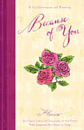 Because of You: A Collection of Poetry
