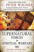 Supernatural Forces in Spiritual Warfare Wrestling with Dark Angels
