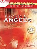 Saved by Angels: Including Study Guide Questions from the Book for Group Study