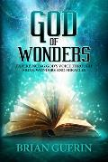 God of Wonders: Experiencing God's Voice Through Signs, Wonders and Miracles