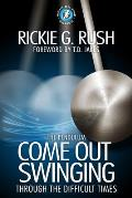 The Pendulum: Come Back Swinging Through the Difficult Times