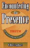Encountering the Presence